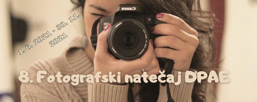 8. FOTOGRAFSKI NATEČAJ DPAE